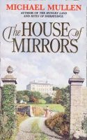 Mullen, Michael - The House of Mirrors - 9780006472315 - KHS1018421