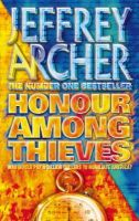 Archer, Jeffrey - Honour Among Thieves - 9780006476061 - KRF0009180