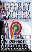 Archer, Jeffrey - First Among Equals - 9780006478683 - KTJ0007075