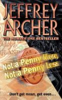 Archer, Jeffrey - Not a Penny More, Not a Penny Less - 9780006478720 - KRF0001335