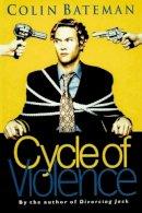 Bateman, Colin - Cycle of Violence - 9780006479352 - KRF0038225