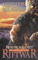 Feist, Raymond E., Rosenberg, Joel - Murder in Lamut - 9780006483892 - 9780006483892