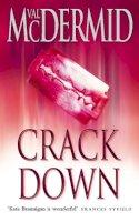 McDermid, Val - Crack Down (Kate Brannigan) - 9780006490081 - KSS0003735