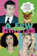 Sue Welfare - A Few Little Lies - 9780006499923 - KEX0195458