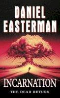 Easterman, Daniel - Incarnation - 9780006510062 - KRF0018289