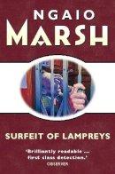Marsh, Ngaio - A Surfeit of Lampreys - 9780006512363 - V9780006512363