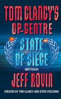 Rovin, Jeff - State of Siege (Tom Clancy's Op-Centre, Book 6) - 9780006513193 - KEX0231166