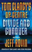 Rovin, Jeff - Divide and Conquer (Tom Clancy's Op-Centre, Book 8) - 9780006513988 - KEX0219397