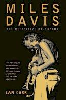 Carr, Ian - Miles Davis - 9780006530268 - V9780006530268