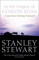 Stewart, Stanley - In the Empire of Genghis Khan: A Journey Among Nomads - 9780006530275 - KEX0293466