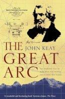 Keay, John - The Great Arc - 9780006531234 - KKD0001852