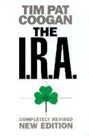 Coogan, Tim Pat - The IRA - 9780006531555 - V9780006531555