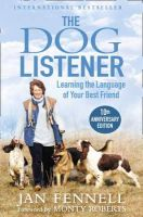 - The Dog Listener: Learning the Language of Your Best Friend - 9780006532361 - V9780006532361