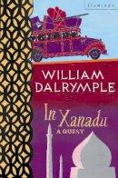 Dalrymple, William - In Xanadu - 9780006544159 - V9780006544159