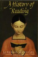 Manguel, Alberto - History of Reading - 9780006546818 - V9780006546818