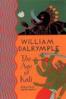 Dalrymple, William - Age of Kali - 9780006547754 - V9780006547754