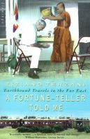 Terzani, Tiziano - Fortune-teller Told Me - Earthbound Travels In The Far East - 9780006550716 - KRA0010570