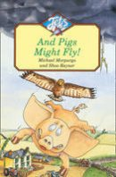 Morpurgo, Michael - And Pigs Might Fly - 9780006741350 - V9780006741350