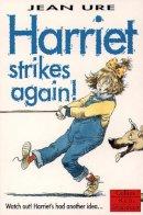 Ure, Jean - Harriet Strikes Again! (Collins Red Storybook) - 9780006751519 - KLN0026778