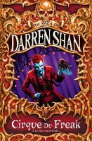 Shan, Darren - CIRQUE DU FREAK (THE SAGA OF DARREN SHAN BOOK 1) - 9780006754169 - KSG0005125