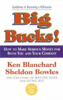 Blanchard, Kenneth, Bowles, Sheldon - Big Bucks! - 9780007108206 - KTM0006029