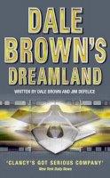 Brown, Dale, DeFelice, Jim - Dale Brown's Dreamland (Dale Brown's Dreamland, Book 1) - 9780007109661 - V9780007109661
