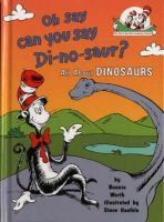 Worth, Bonnie - Oh, Say Can You Say Di-No-Saur? (Cat in the Hat Learning Librar) - 9780007111091 - V9780007111091