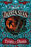 Shan, Darren - The Saga of Darren Shan, 5:  Trials of Death - B002FOMHGY - V9780007114405