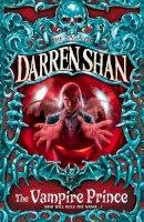 Shan, Darren - The Vampire Prince:  The Saga of Darren Shan, 6 - 9780007115167 - 9780007115167