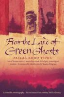 Pascal Khoo Thwe - From the Land of Green Ghosts: A Burmese Odyssey - 9780007116829 - V9780007116829