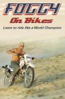 Fogarty, Carl - Foggy on Bikes - 9780007118397 - KEX0258656