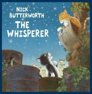 Butterworth, Nick - The Whisperer - 9780007120185 - V9780007120185