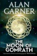 Alan Garner - Moon of Gomrath - 9780007127870 - V9780007127870