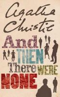 Christie, Agatha - And Then There Were None (Agatha Christie Collection) - 9780007136834 - 9780007136834