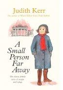 Kerr, Judith - A Small Person Far Away - 9780007137626 - V9780007137626