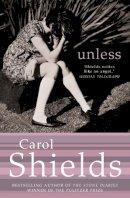 Shields, Carol - Unless - 9780007137695 - KSS0008070