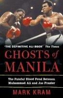 Kram, Mark - Ghosts of Manila - 9780007141395 - V9780007141395