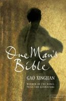 Gao Xingjian - One Man's Bible - 9780007142415 - KKD0001886