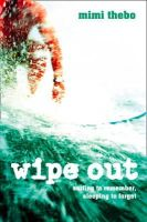 Mimi Thebo - Wipe Out - 9780007142774 - KNW0005804