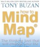 Buzan, Tony - How to Mind Map - 9780007146840 - V9780007146840