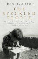 Hamilton, Hugo - The Speckled People - 9780007148110 - KDK0011857