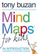 Buzan, Tony - Mind Maps for Kids - 9780007151332 - 9780007151332