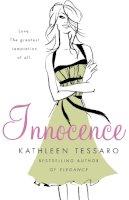 Tessaro, Kathleen - INNOCENCE - 9780007151455 - KTG0011233