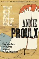 Proulx, Annie - That Old Ace in the Hole - 9780007151523 - V9780007151523
