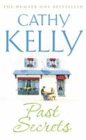Kelly, Cathy - PAST SECRETS - 9780007154081 - KTJ0007750