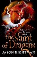 Hightman, Jason - Saint of Dragons - 9780007159079 - KRF0021531