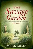 Mills, Mark - Savage Garden - 9780007161935 - KEX0261437