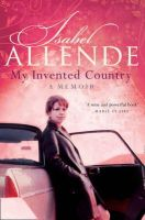 Allende, Isabel - My Invented Country - 9780007163106 - KEX0245246