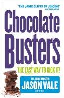 Vale, Jason - Chocolate Busters - 9780007164004 - KIN0032551