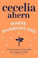 Ahern, Cecelia - Where Rainbows End - 9780007165018 - KRF0009511